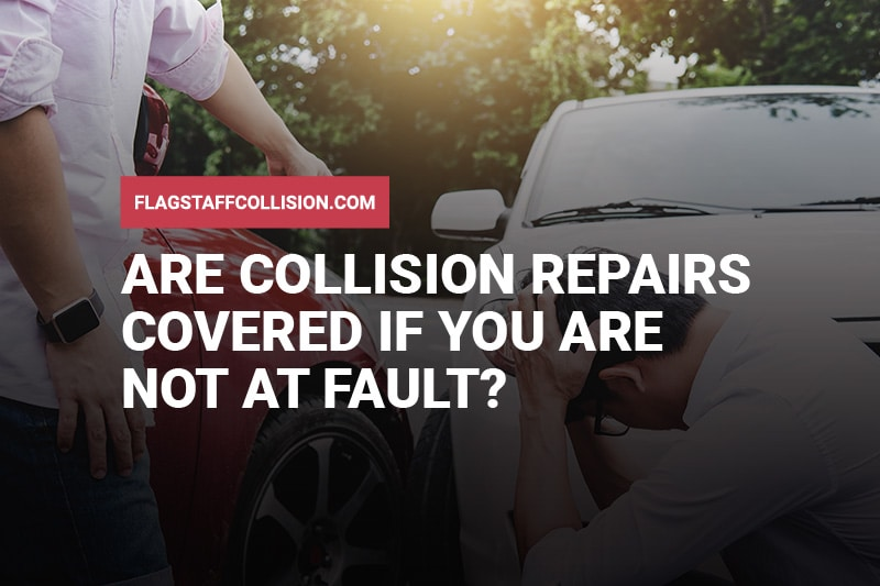 Are Collision Repairs Covered If You Are Not at Fault?